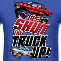 shut-the-truck-up